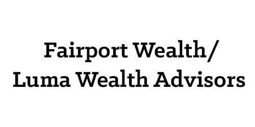 Fairport Wealth/Luma Wealth Advisors