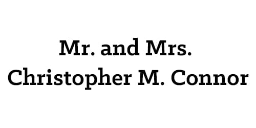 Mr. and Mrs. Christopher M. Connor