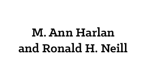 M. Ann Harlan and Ronald H. Neill
