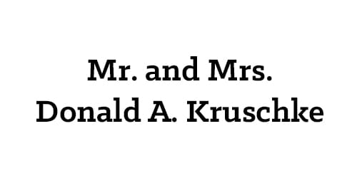 Mr. and Mrs. Donald A. Kruschke