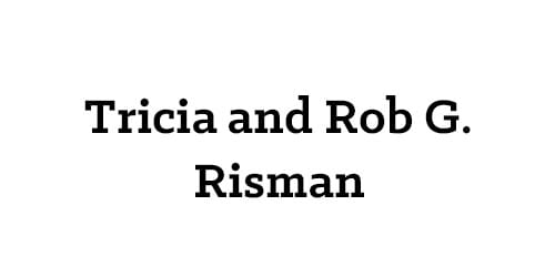Tricia and Rob G. Risman