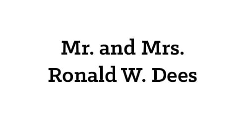Mr. and Mrs. Ronald W. Dees