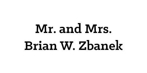 Mr. and Mrs. Brian W. Zbanek